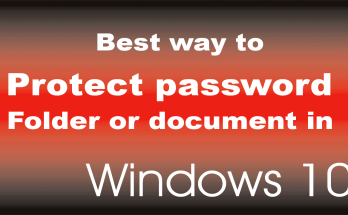 Best way to protect password a folder or document in windows 10
