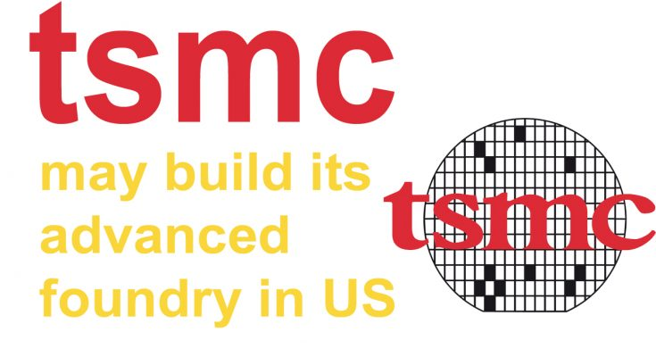 TSMC may build its advanced 3nm foundry in the US