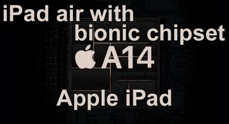Apple unveils new iPad air with A14 bionic chipset refreshes entry level iPad too