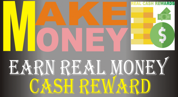 Latest Earn Cash Paid Rewards App to Earn Money Only With Easy Tasks 2021